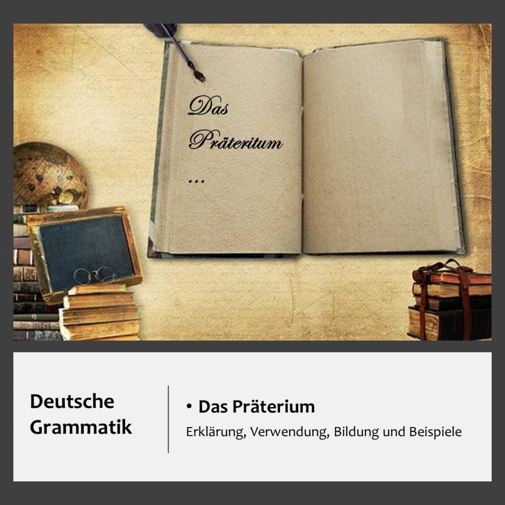 Das Präteritum, deutsche Grammatik